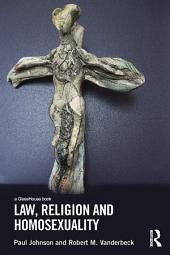Law, Religion and Homosexuality