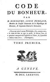 Code Du Bonheur: Volume1