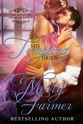His Tempting Bride: The Brides of Paradise Ranch - Spicy Version (Volume 5)