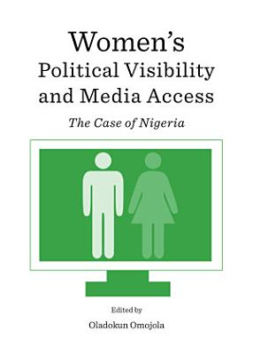 Women s Political Visibility and Media Access PDF