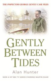 Gently Between Tides