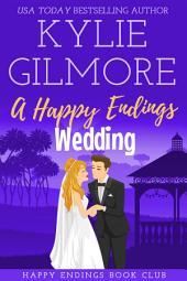 A Happy Endings Wedding: Happy Endings Book Club Series, Book 11