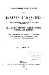 Contributions to the History of the Eastern Townships