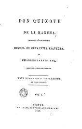 Don Quixote de la Mancha: Volume 1