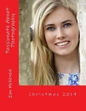 Passionate About Photography: Christmas 2014