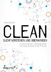 Clean   Sucht verstehen und   berwinden PDF