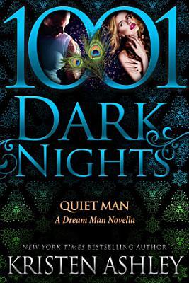 Quiet Man  A Dream Man Novella