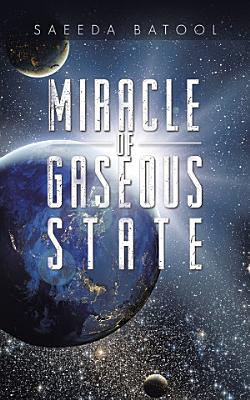 Miracle of Gaseous State PDF