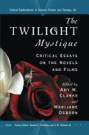 The Twilight Mystique