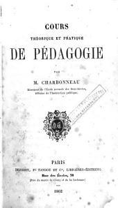 Cours théorique et pratique de pédagogie
