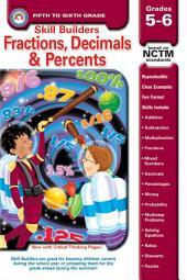 Fractions, Decimals, & Percents, Grades 5 - 6