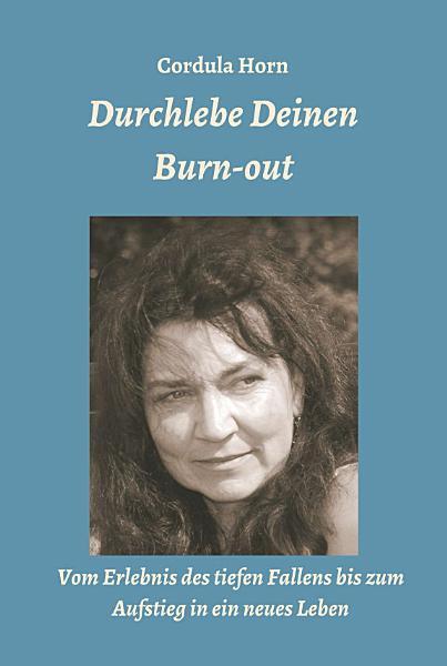 Durchlebe Deinen Burn out PDF