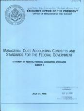Managerial Cost Accounting Concepts and Standards for the Federal Government PDF