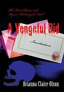 A Vengeful Bid Book