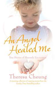 An Angel Healed Me PDF