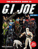 The Ultimate Guide to G  I  Joe 1982 1994 PDF