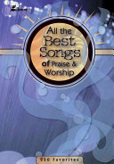 All the Best Songs of Praise and Worship PDF