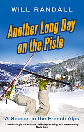 Another Long Day On The Piste PDF