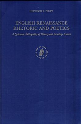English Renaissance Rhetoric and Poetics PDF