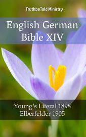English German Bible XIV: Young ́s Literal 1898 - Elberfelder 1905