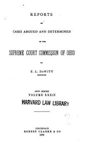 Reports of Cases Argued and Determined in the Supreme Court of Ohio: Volume 32
