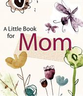 A Little Book for Mom