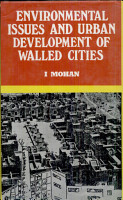 Environmental Issues and Urban Development of the Walled Cities PDF