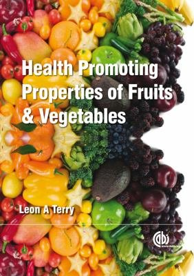 Health Promoting Properties of Fruits and Vegetables PDF