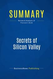 Summary: Secrets of Silicon Valley: Review and Analysis of Piscione's Book