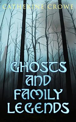 Ghosts and Family Legends PDF