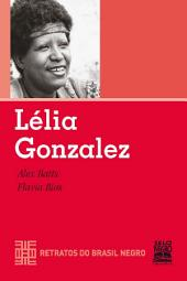 LÉLIA GONZALEZ: Retratos do Brasil Negro
