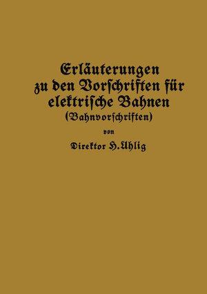 Erl  uterungen zu den Vorschriften f  r elektrische Bahnen  Bahnvorschriften  PDF
