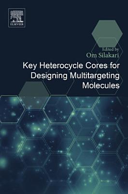 Key Heterocycle Cores for Designing Multitargeting Molecules