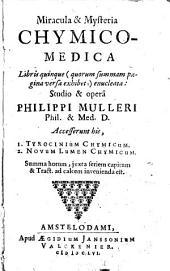 Miracula et mysteria chymico-medica