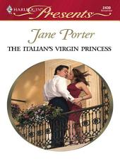 The Italian's Virgin Princess: A Contemporary Royal Romance