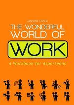 The Wonderful World of Work