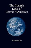 The Cosmic Laws of Cosmic Awareness Book
