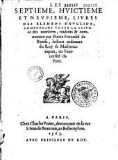 Les septième, huictième et neufième livres des Élémens d'Euclide, comprenans toute la science des nombres, traduits et commentez par Pierre Forcadel...