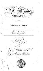 A.W. Iffland's Theater: Der Herbsttag. Die Hagestolzen. Neunter Band, Band 9