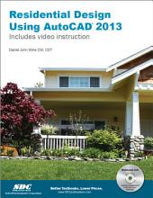 Residential Design Using AutoCAD 2013