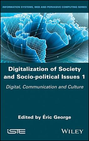 Digitalization of Society and Socio political Issues 1 PDF