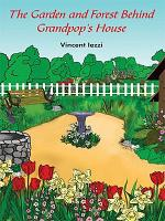 The Garden and Forest Behind Grandpop s House PDF