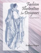 Fashion Illustration for Designers: Second Edition