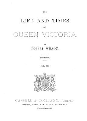The life and times of queen Victoria PDF