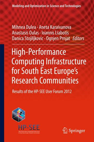 High Performance Computing Infrastructure for South East Europe s Research Communities PDF