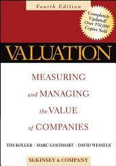 Valuation: Measuring and Managing the Value of Companies, Edition 4