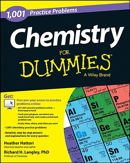 Chemistry  1 001 Practice Problems For Dummies    Free Online Practice  PDF