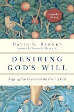 Desiring God's Will