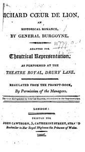 Richard Cœur de Lion, etc. Translated by the Right Hon. John Burgoyne