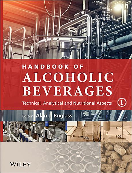 Handbook Of Alcoholic Beverages 2 Volume Set